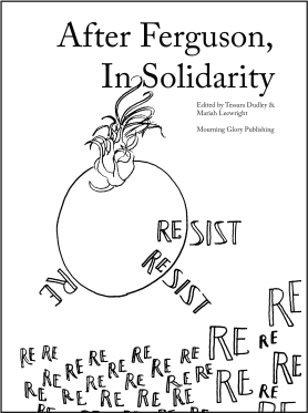 After Ferguson, In Solidarity: an anthology