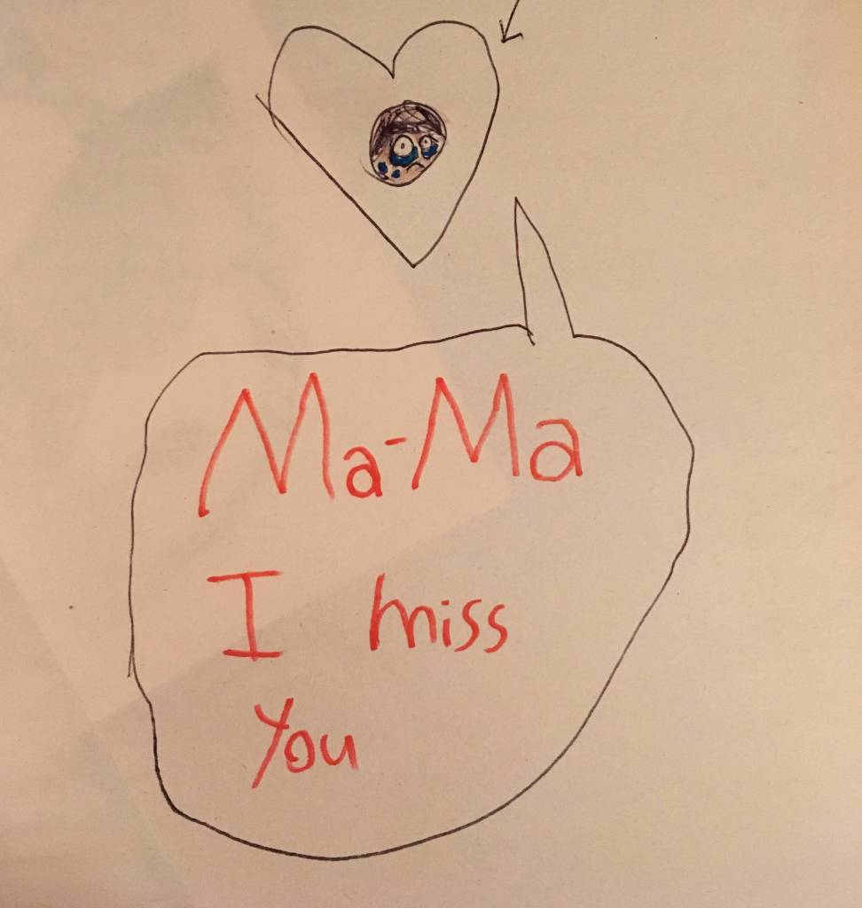 """Child's drawing reading """"Ma-Ma I miss you"""""""